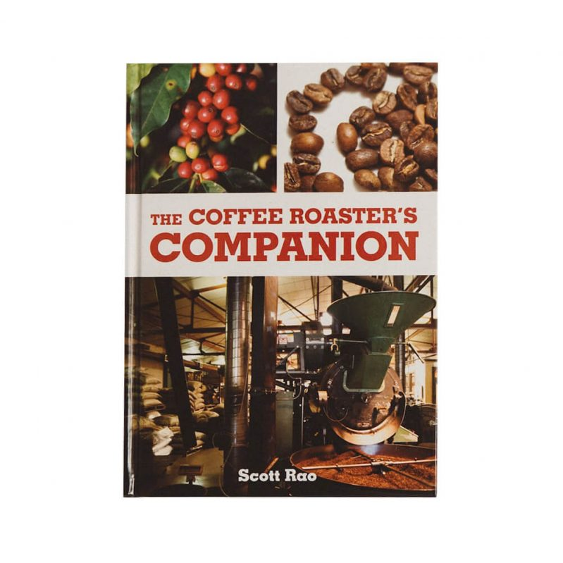 The Coffee Roaster's Companion - Scott Rao